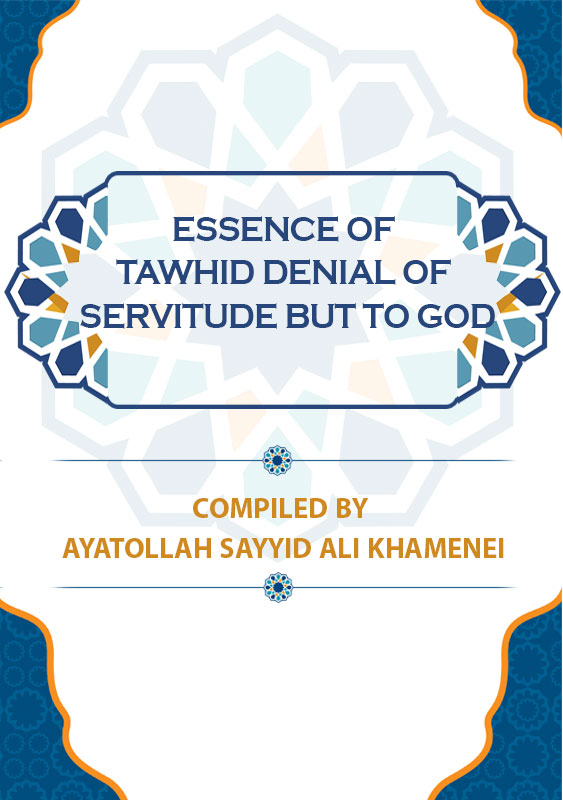 Essence-of-Tawhid-Denial-of-Servitude-but-to-God