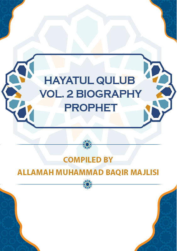 Hayatul-Qulub--Vol2-Biography-Prophet