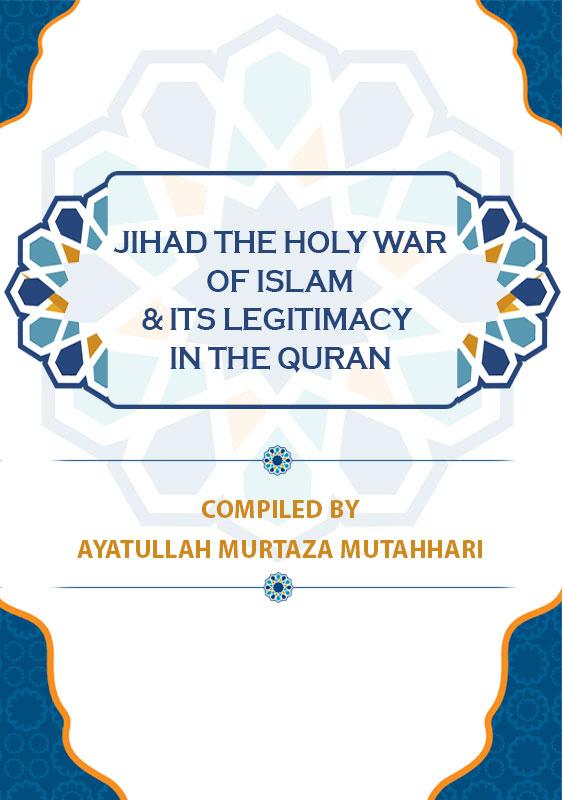 Jihad-The-Holy-war-of-Islam-&-its-legitimacy-in-the-quran