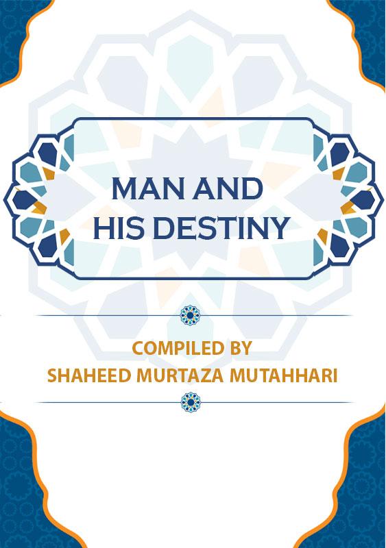 Man-and-His-Destiny
