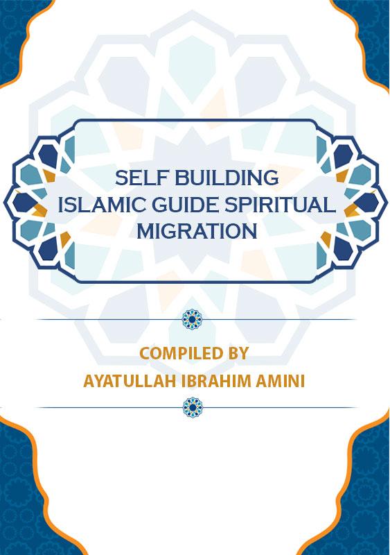 Self-Building-islamic-Guide-Spiritual-Migration