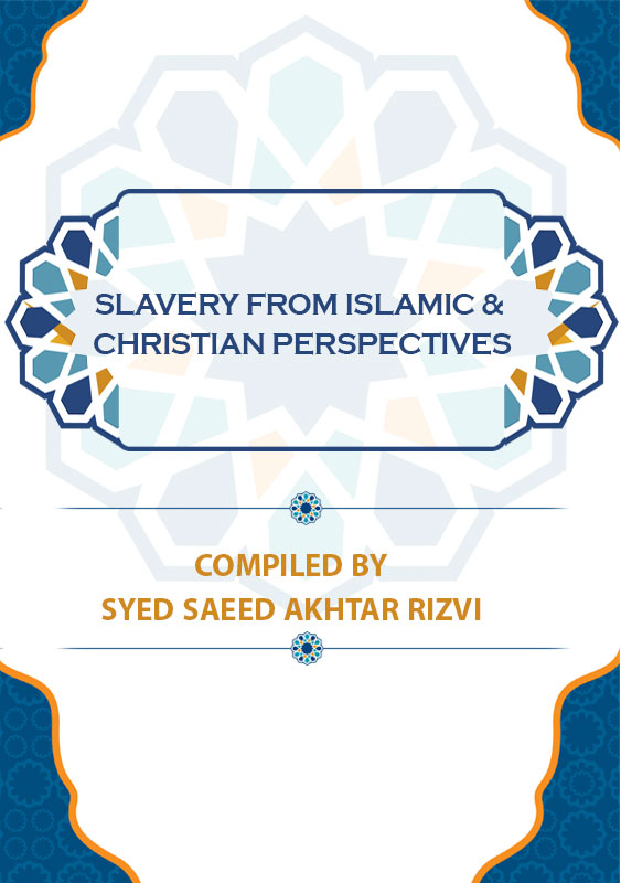 Slavery from Islamic & Christian Perspectives