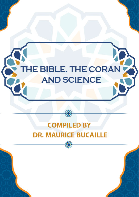 The Bible, the Coran, and Science