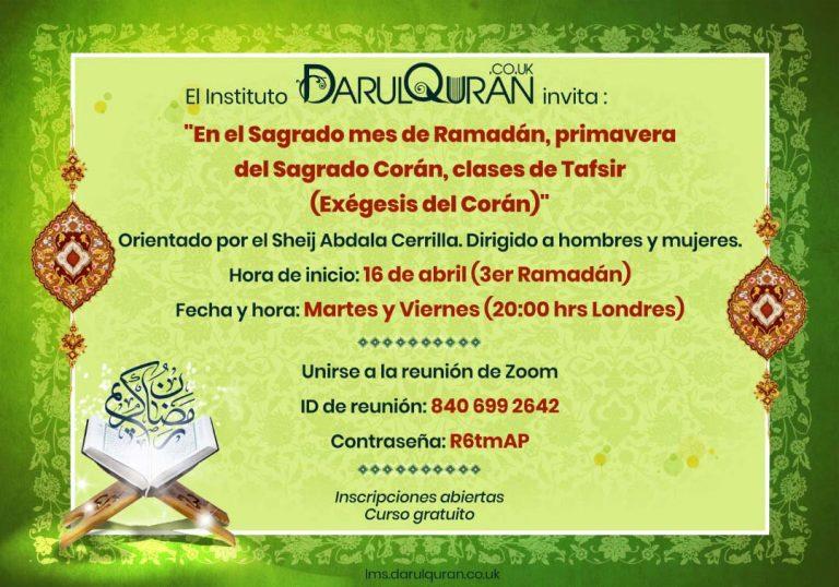 En el Sagrado mes de Ramadán, primavera del Sagrado Corán, clases de Tafsir (Exégesis del Corán)